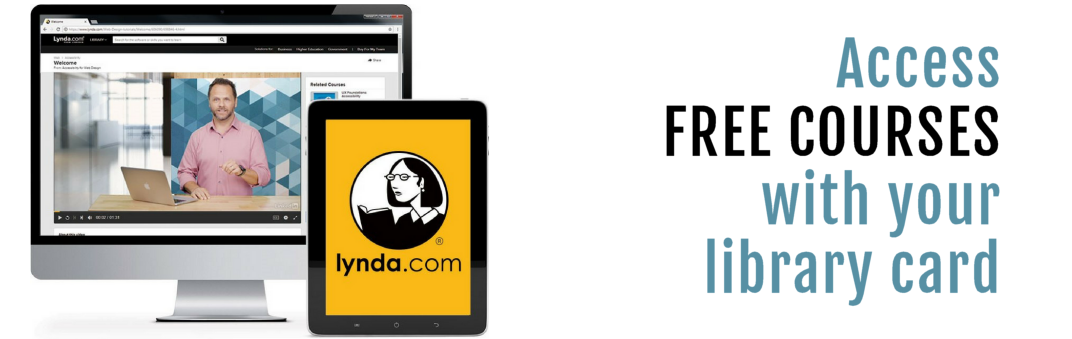 Lynda.com access free courses with your library card